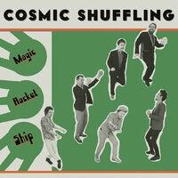 Cosmic Shuffling