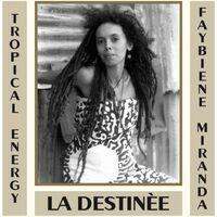 Tropical Energy ft. Faybiene Miranda