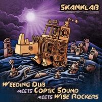 Weeding Dub meets Coptic Sound & Wise Rockers