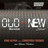 King Alpha meets Conscious Sounds