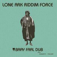 Lone Ark Riddim Force