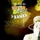 Biga Ranx, Kanka