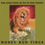 King General Bucks Up Pon De Bush Chemists