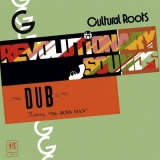 Cultural Roots, Revolutionaries