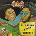 Dillinger Verses Trinity