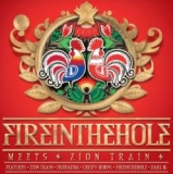 Fire In The Hole meets Zion Train