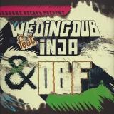 Weeding Dub, Inja, OBF