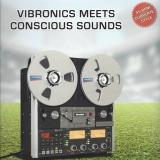 Vibronics Meet Conscious Sound