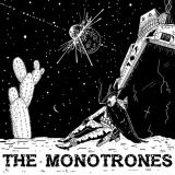 The Monotrones