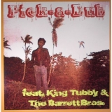 King Tubby & The Barret Brothers