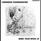 J. Robinson, Whodemsound