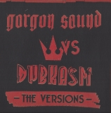 Gorgon Sound Vs Dubkasm
