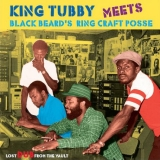 King Tubby Meets Blackbeards Ring Craft Posse