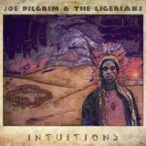 Joe Pilgrim & The Ligerians