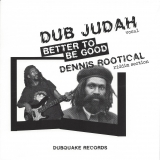 Dub Judah & Dennis Rootical