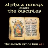 Alpha & Omega meets The Disciples