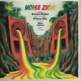 Noise Zion Band, Robert Dallas, Prince Alla