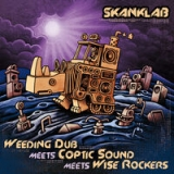 Weeding Dub meets Coptic Sound & Wise Rockers