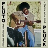 Pluto Pluck
