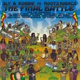 Sly & Robbie vs. Roots Radics