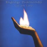 Mighty Dimaonds